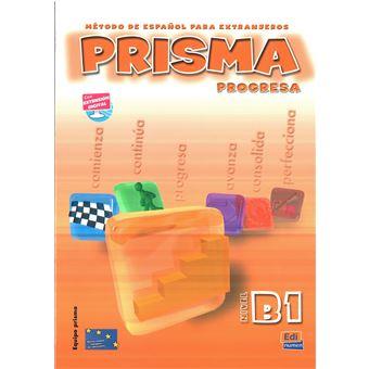 Prisma Progresa Espanhol Nível B1 - Libro del Alumno