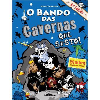 O Bando das Cavernas - Livro 19: Que Susto!