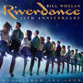 Riverdance 25th Anniversary: Music from the Show - CD