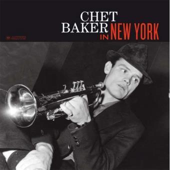 Chet Baker: In New York