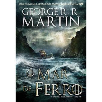 O Mar de Ferro