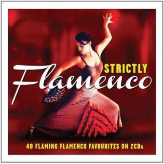 Strictly Flamenco (2CD)