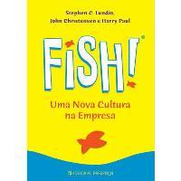 FISH! Uma Nova Cultura na Empresa
