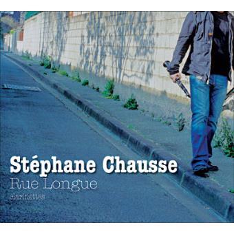 RUE LONGUE-STEPHANE CHAUSSE (DGP)