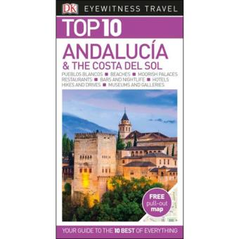 Eyewitness Top 10 Travel Guide - Andalucia & the Costa del Sol