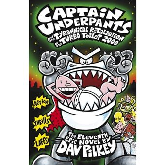 Captain underpants and the tyrannic