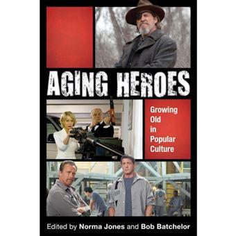 Aging heroes