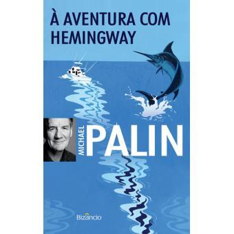 À Aventura com Hemingway