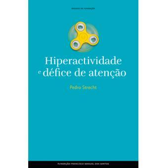 Hiperatividade e Défice de Atenção