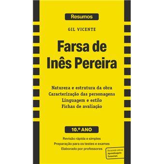 Gil Vicente: Farsa de Inês Pereira - 10º Ano