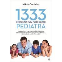 1333 Perguntas Para Fazer ao Seu Pediatra