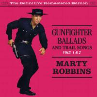 Gunfighter Ballads And Trail Songs Vol.1&2 (1959/1960)