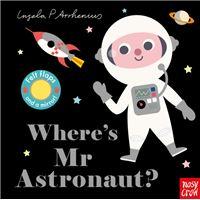 Where's Mr Astronaut?