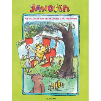 Janosch - Os puzzles do Tigrezinho e do Ursinho