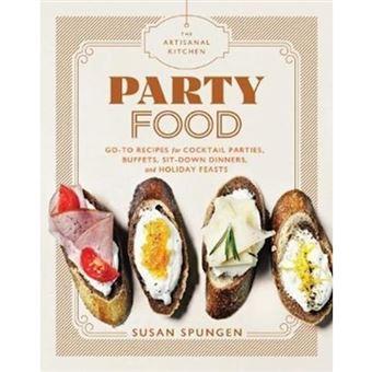 Artisanal kitchen: party food
