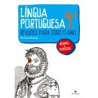 Língua Portuguesa 9º Ano - Revisões Para Todo o Ano