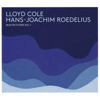 Lloyd Cole & Hans-Joachim Roedelius: Selected Studies Vol. 1 (180g) (LP+CD)