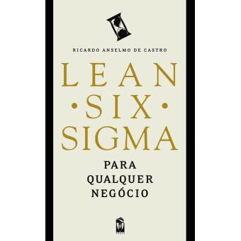 Lean Six Sigma Para Qualquer Negócio