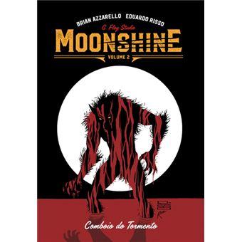 Moonshine - Livro 2: Comboio do Tormento