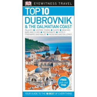 Eyewitness Top 10 Travel Guide - Dubrovnik & the Dalmatian Coast