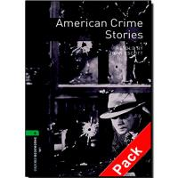 Oxford Bookworms Library Level 6 - American Crime Stories