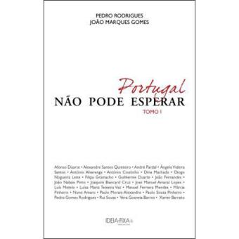 Portugal Não Pode Esperar - Livro 1