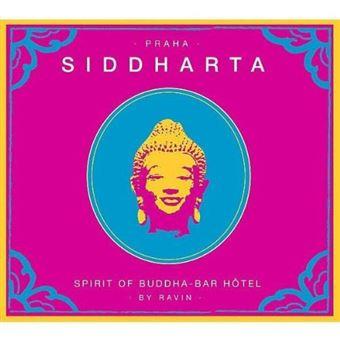 Praha Siddharta: Spirit of Buddha Bar Hotel - CD