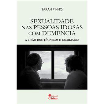 Sexualidade nas Pessoas Idosas com Demência