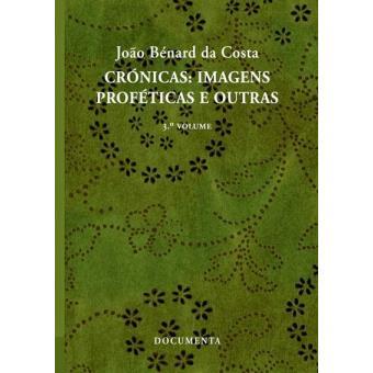 Crónicas: Imagens Proféticas e Outras Vol 3
