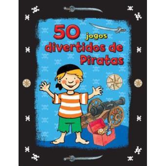 50 Jogos Divertidos de Piratas