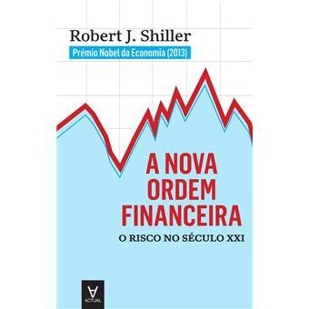 A Nova Ordem Financeira - O Risco no Século XXI