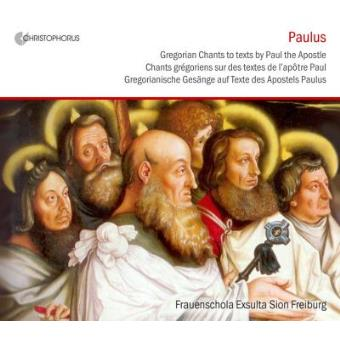 Paulus | Gregorian Chants to texts by Paul the Apostle