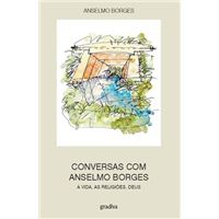 Conversas com Anselmo Borges