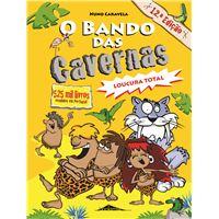 O Bando das Cavernas - Livro 3: Loucura Total