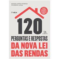 120 Perguntas e Respostas Sobre a Nova Lei Rendas