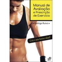 Manual de Avaliação e Prescrição de Exercício