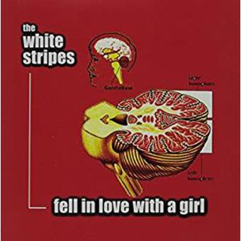 Fell In Love With A Girl B/W I Just Don't Know (7'')