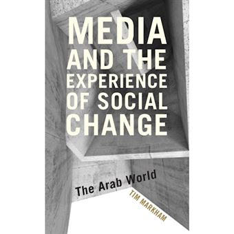 Media and the experience of social