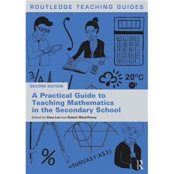 Practical guide to teaching mathema