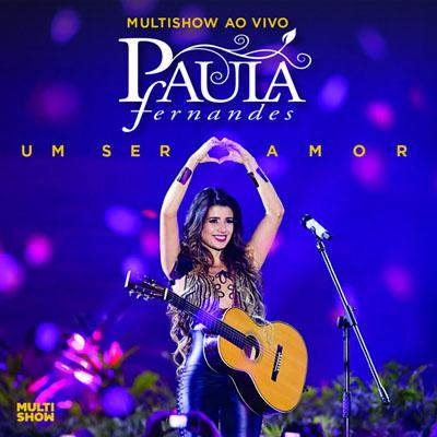 Multishow Ao Vivo - Paula Fernandes