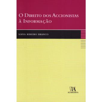 O Direito dos Accionistas à Informação