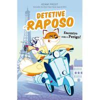 Detetive Raposo - Livro 1: Encontro com o Perigo!