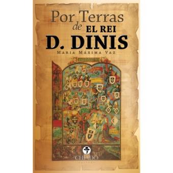 Por Terras de El Rei D. Dinis