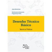 Desenho Técnico Básico - Teoria e Prática
