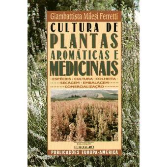 Cultura de Plantas Aromáticas e Medicinais