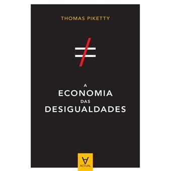 A Economia das Desigualdades