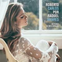 Roberto Carlos por Raquel Tavares (Exclusivo Fnac)