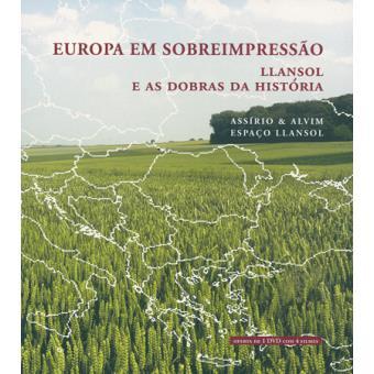 Europa em Sobreimpressão - Llansol e as Dobras da História