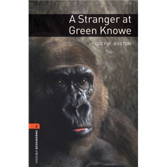 Oxford Bookworms Library Level 2 - A Stranger at Green Knowe