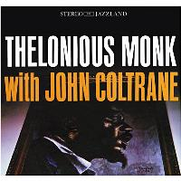 Thelonius Monk with John Coltrane (OJC Remasters)